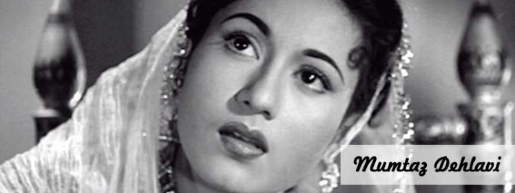 Real Name of Madhubala is Mumtaz Dehlavi