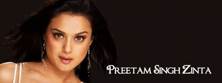 Real Name of Priety is Preetnam Singh Zinta
