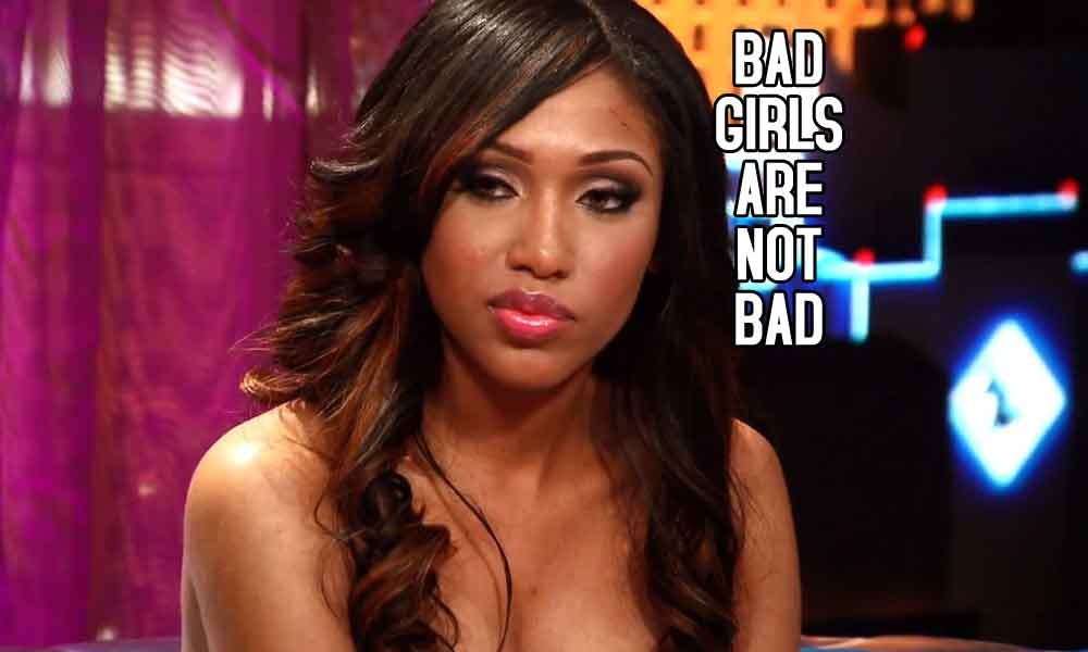 Bad girl are not bad