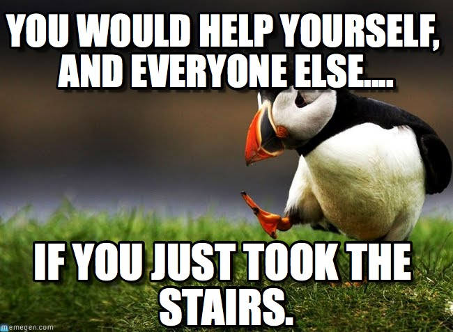 Others face inconvenience when a fat person enters the elevator